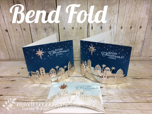 Night of Bethlehem How to make a Bend Card
