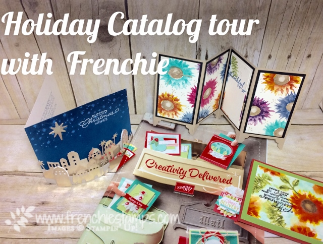 Stampin'Up! Holiday catalog tour live, Frenchiestamps,