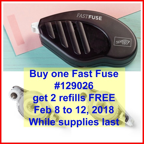 Buy a Fast Fuse get 2 refills FREE, Stampin'Up! deal,