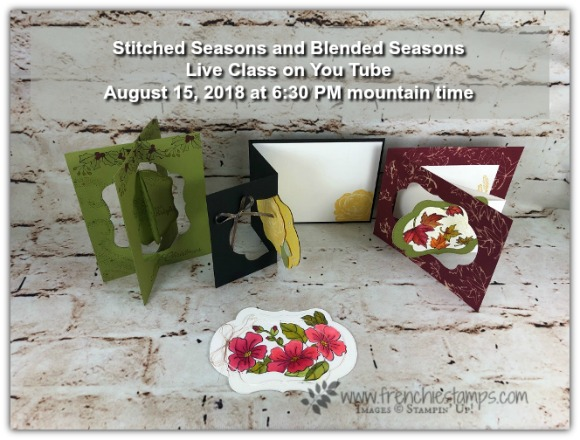Live Class with Frenchie, Stitched Seasons, Blended Seasons, Fold Cards, swing Cards, stampin'Up!