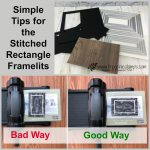 Tips for the Stitched Rectangle Framelits. The bad and the good. All products by Stampin
