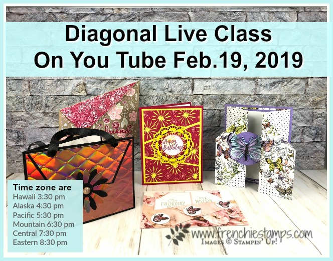 All about Diagonal Cut on cards. Live class on You Tube with Frenchie and Holly. All product by Stampin'Up!. Detail at frenchiestamps.