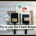 Tip on how to use the Foam Brayer and how to secure the stamp pads not to slide. Foam brayer by Stampin