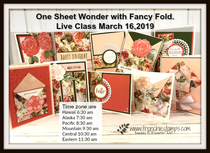 Live class with Frenchie and Holly. This class is a One Sheet Wonder total of 10 cards and some with fancy fold. Join us live. All product by Stampin'Up! available at frenchiestamps.com