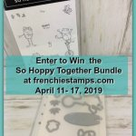 Enter to win the So Hoppy Together stamp set and Hop Around Framelits at frenchiestamps.com April 11 to April 17, 2019.