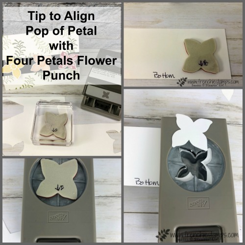 Best to to align Pop of Petal stamp set with the Four Petal punch. This tip will save you some time and frustration. All product by Stampin'Up! available at frenchiestamps.com