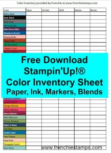 Free Inventory Sheet for your Stampin'Up! Ink, Paper, Markers and Blends at frenchiestamps.com