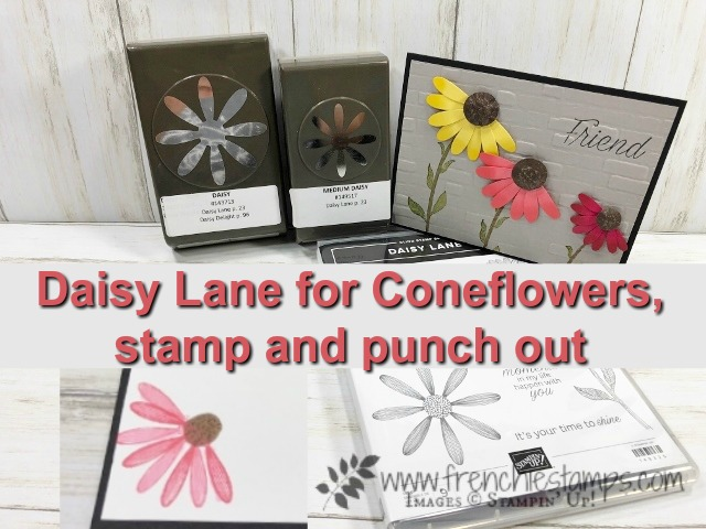 Learn how to make a coneflower with the daisy punch and the daisy lane stamp set. I have them in 2 size the large and medium. All supplies are by Stampin'Up! available at frenchiestamps.com