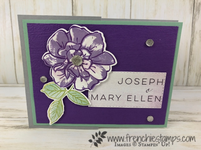 To A Wild Rose stamp set. Perfect for Mary Ellen wedding. This stamp set was inspired by Mary Ellen Byler. Products by Stampin'Up! available at frenchiestamps.com