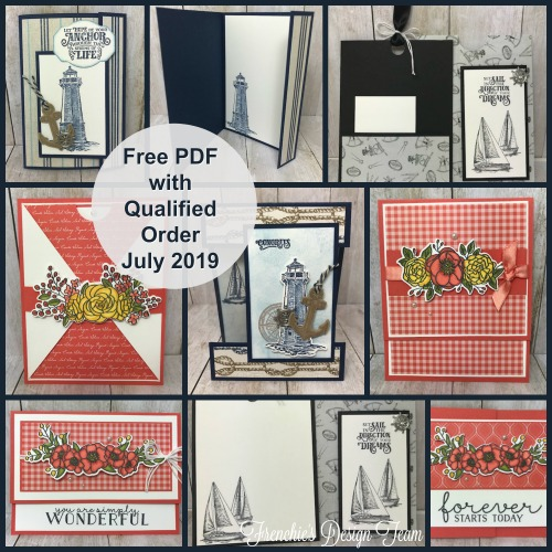 Frenchie' Team customer appreciation for the month of July. Stamp set of choice are Sailing Home and Bloom and Grow. All products by Stampin'Up! available at frenchiestamps.com