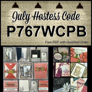 Frenchie' Customer Appreciation for July 2019. Hostess code P767WCPB qualified for free downloads. All supplies are by Stampin'Up! available at Frenchiestamps.com