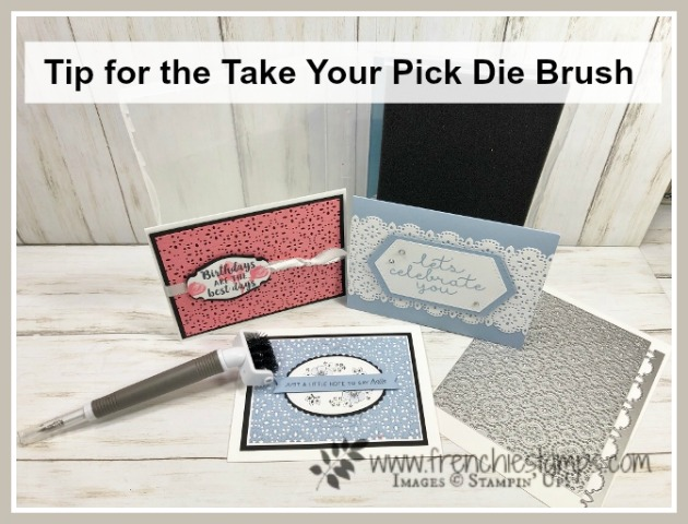Tip to use the Take Your Pick Die  Brush with the Stitched Lace Die. All product by Stampin'Up! available at frenchiestamps.com