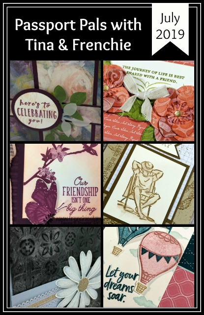 Passport Pals customer appreciation with Tina and Frenchie. stamp set of choice are A good Man, Good Morning Magnolia, Butterfly Wishes, Above a could, Daisy Lane. All products by Stampin'Up! available at frenchiestamps.com
