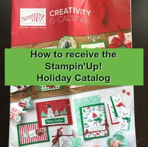 How to get the 2019 Stampin'Up! Holiday Catalog