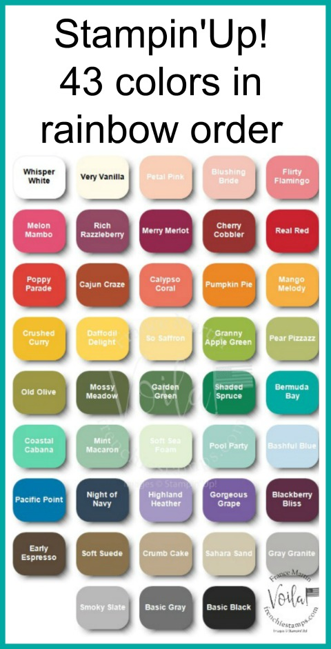 Stampin'Up! colors in rainbow order. frenchiestamps.com