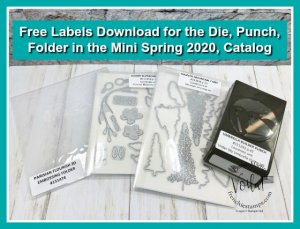 Organize your Stampin'Up! Mini Spring Catalog product with the free printable labels for Die, Punch and Stamp set.