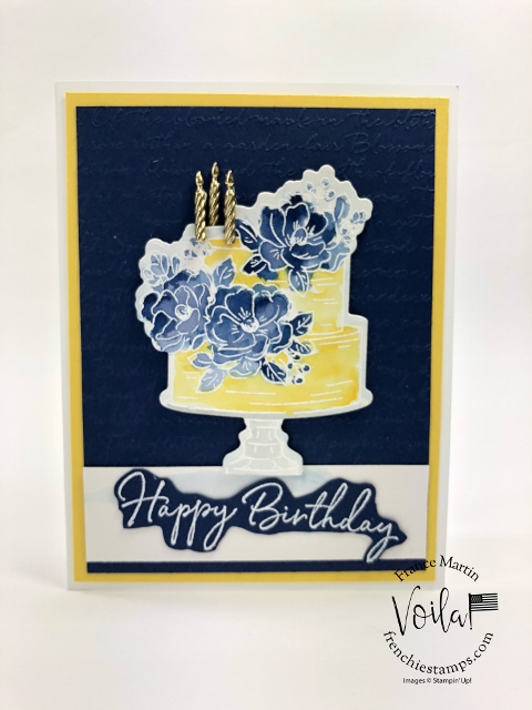 Birthday Die with the Happy Birthday To You stamp set. Sticking card with Daffodil Delight and Night of Navy.
