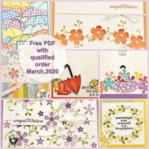 Frenchie' Customer Appreciation fr the month of March 2020. All about spring time. Thoughtful Blooms and Under My Umbrella stamp set.