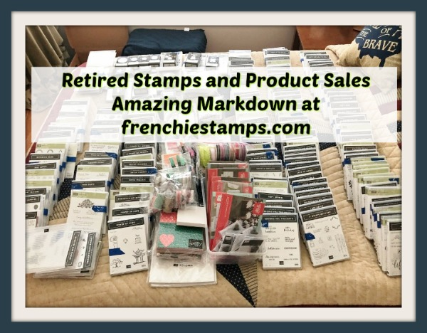 Retired Stamp Sets and Product mega sales at frenchiestamps.cmp