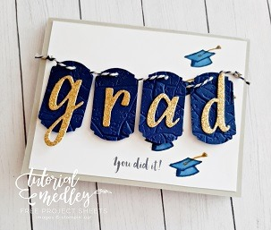 Graduation card using the Witty-Crims stamp set and the Hand Lettered Prose die.