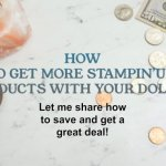 How to get more Stampin