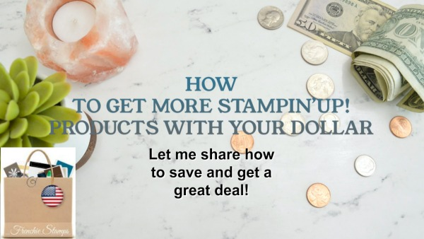 How to get over $180 of Stampin'Up! Products for $99 and Free Shipping