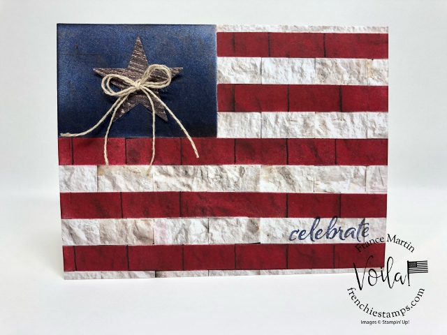 Forth of July Cards. Red, White and Blue. Rustic Flag with the In Good Taste designer paper.